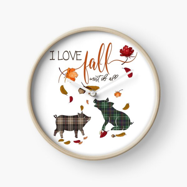 Pig Lovers - I Love Fall Most of All  Clock