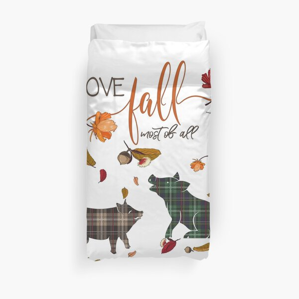 Pig Lovers - I Love Fall Most of All  Duvet Cover