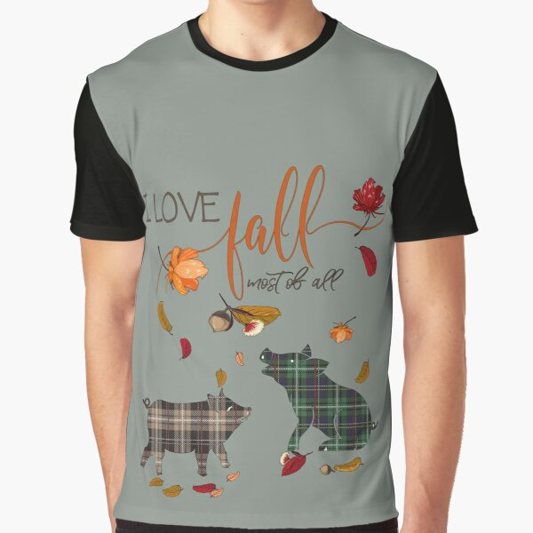 Pig Lovers - I Love Fall Most of All  Graphic T-Shirt