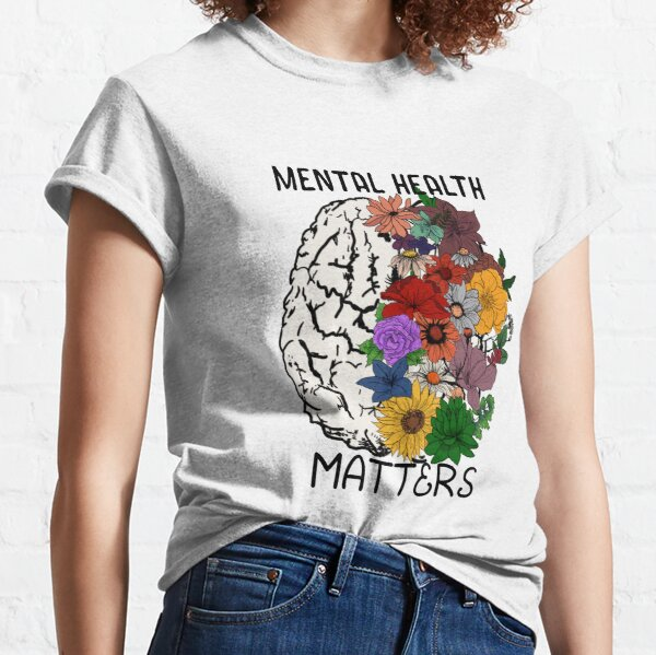 Mental Health Matters- Floral Brain Classic T-Shirt