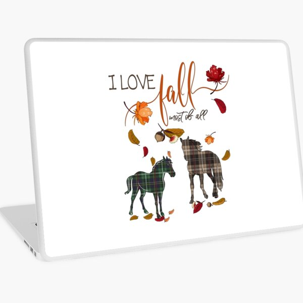 Horse Lovers - I Love Fall Most of All  Laptop Skin