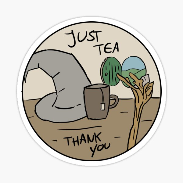 Just tea thank you Sticker