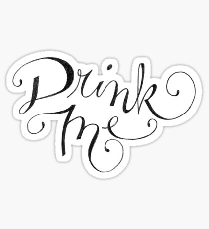 Drink Me Typography Sticker