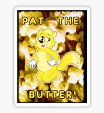 Pat the Butter! Sticker