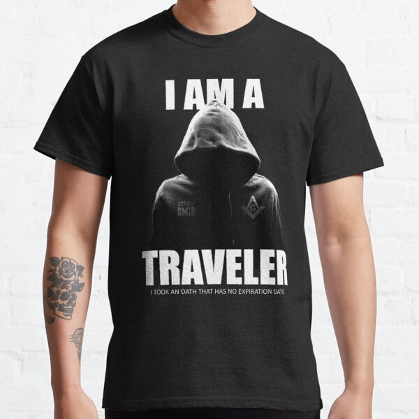 Freemason I am a Traveler Square & Compass Masonic Classic T-Shirt