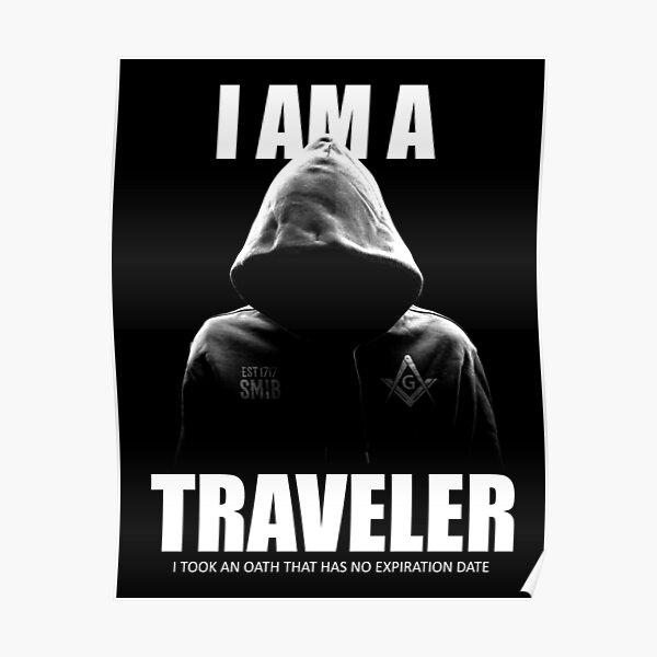 Freemason I am a Traveler Square & Compass Masonic Poster