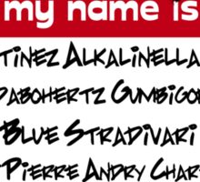 Hello My Name is... Vash Sticker