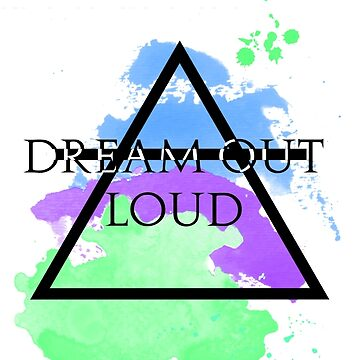 Dream Out Loud Watercolor by sheelight