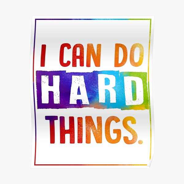 Growth mindset   I can do hard things Poster