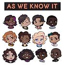 As We Know It Characters by JaimeScribbles