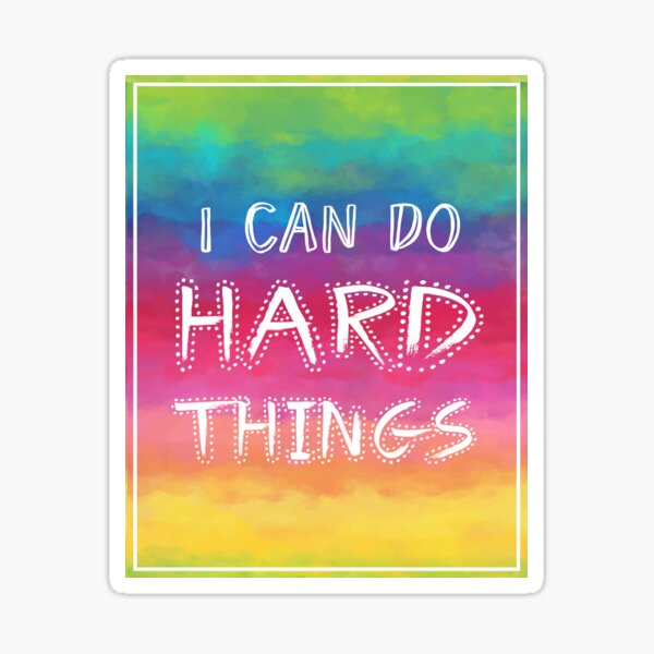 Growth mindset   I can do hard things   Watercolor rainbow Sticker
