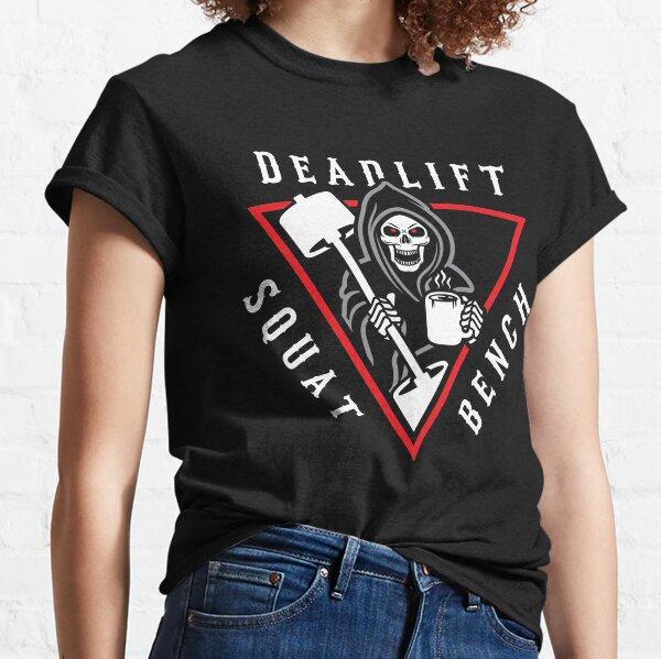 Squat Bench Deadlift Grim Reaper Classic T-Shirt