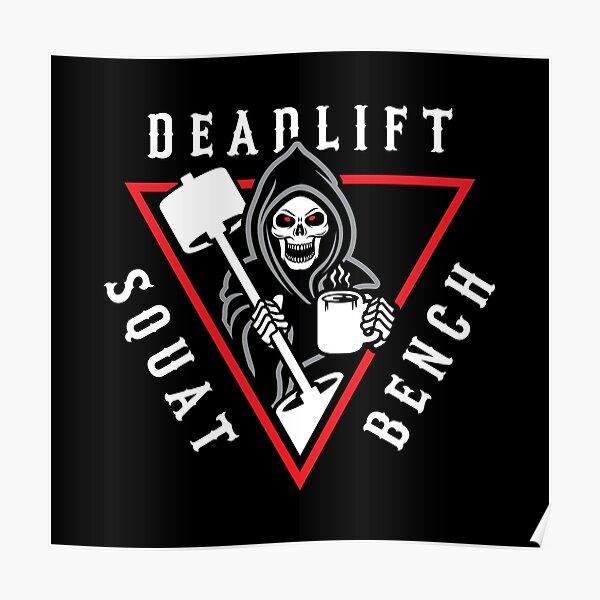 Squat Bench Deadlift Grim Reaper Poster
