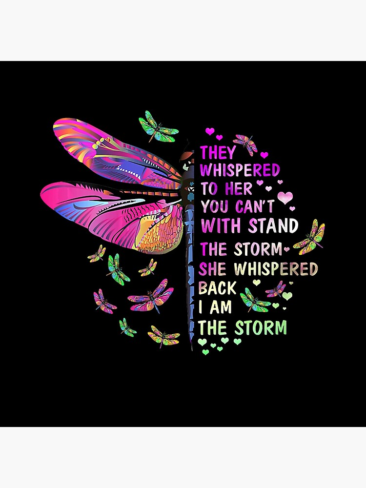 She Whispered Back I Am The Storm Funny Butterfly Color Gift Art Board Print By Robertcarlin Redbubble I am reclaimer of my name. redbubble