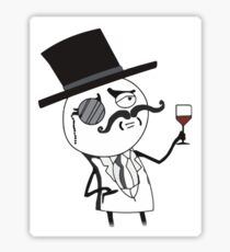 """""""like a sir"""" - rage faces Sticker"""