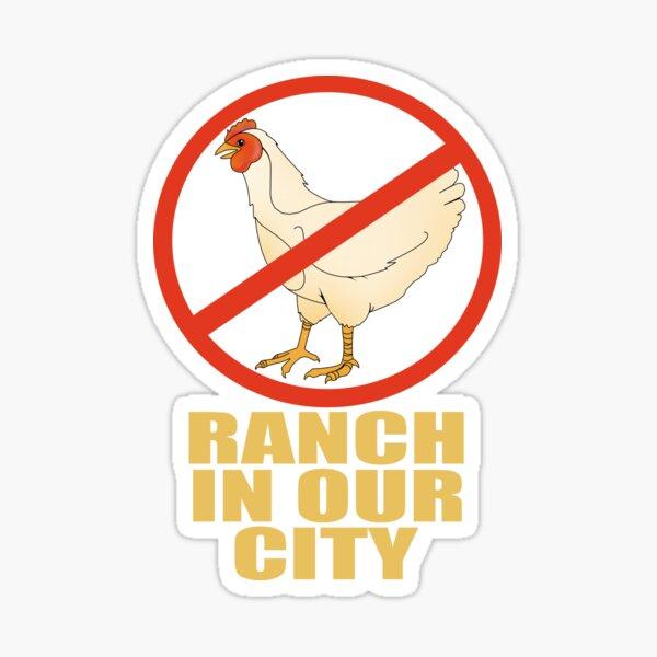 Chicken Ranch in Our City Sticker
