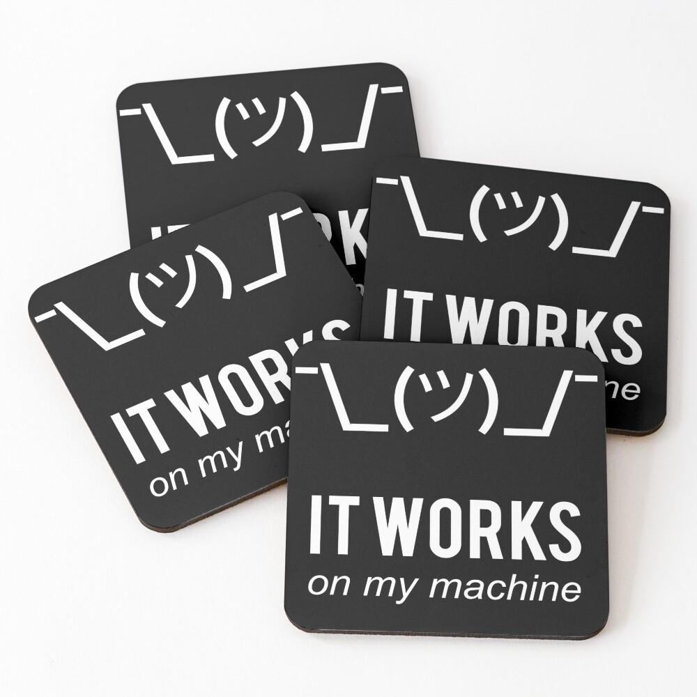 Shrug It Works On My Machine Funny Programmer Excuse White Design Coasters (Set of 4)