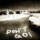Don't Go ! by Ethem Kelleci