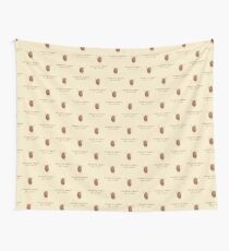 Everything Happens for a Raisin Wall Tapestry