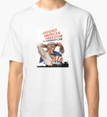 Defend American Freedom - It's Everybody's Job  Classic T-Shirt