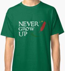 Never Grow Up Classic T-Shirt