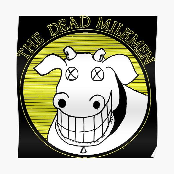 The Dead Milkmen smiling dead cow Poster