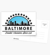 Baltimore Maryland Freaking Awesome Since 1796 Postcards