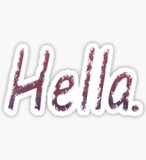 Hella. Sticker