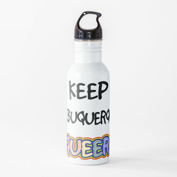 Keep Albuquerque Queer! Water Bottle
