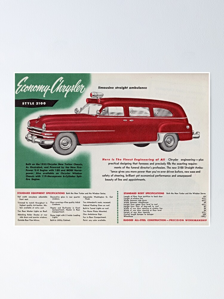 Alternate view of 1953 Economy-Chrysler Limousine Straight Ambulance advertisement Poster