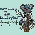 """Koalafied"" by RebelliousStory"