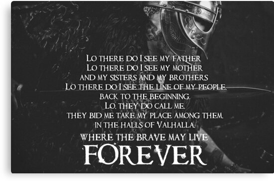 Brave May Live Forever Viking Prayer Canvas Print By Nikytagaia Redbubble