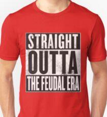 Straight Outta the Feudal Era Unisex T-Shirt