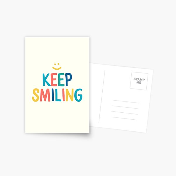 Keep Smiling - Colorful Happy Quote Postcard
