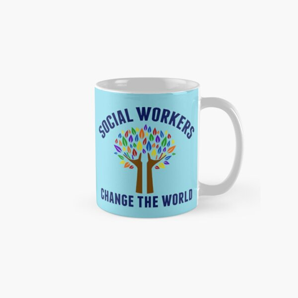 Social Work Inspirational Quote Classic Mug