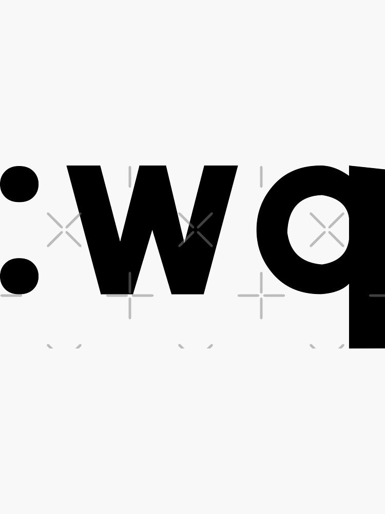 : wq - Diseño divertido del codificador que muestra cómo guardar y salir de Vi / Vim - Texto negro de ramiro