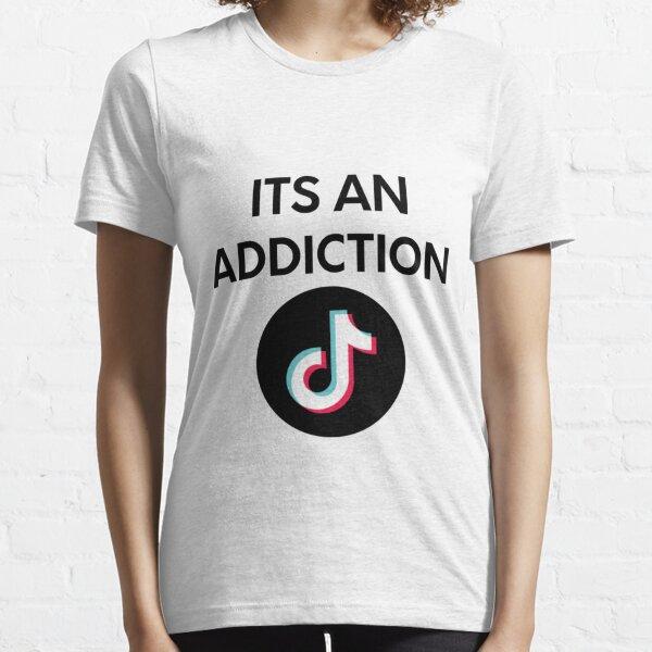 TikTok Addiction Essential T-Shirt