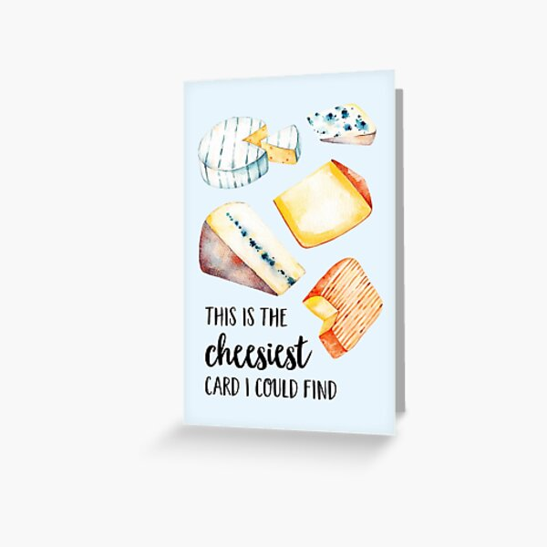 The Cheesiest Funny Birthday Card Greeting Card