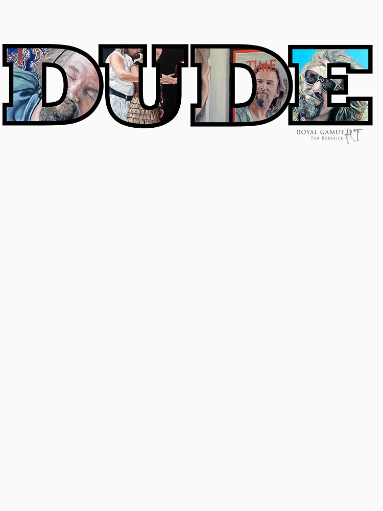 Dude by donnaroderick