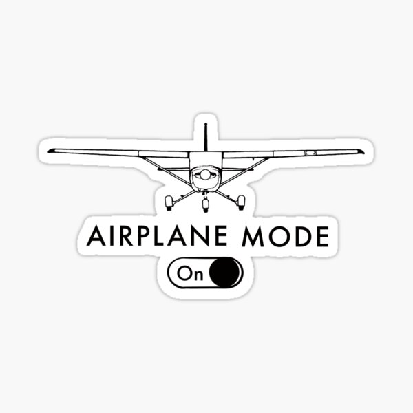 Funny Pilot's Gift Airplane Mode On Sticker
