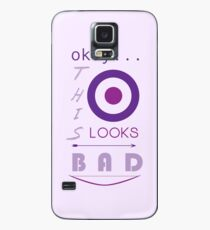 Okay... this looks bad Case/Skin for Samsung Galaxy