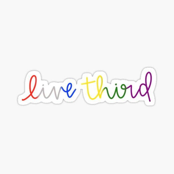 live third Sticker