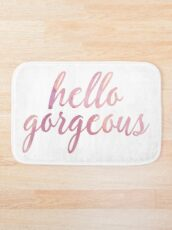 Hello Gorgeous in Pink Watercolor Bath Mat
