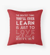 The Greatest Thing Throw Pillow