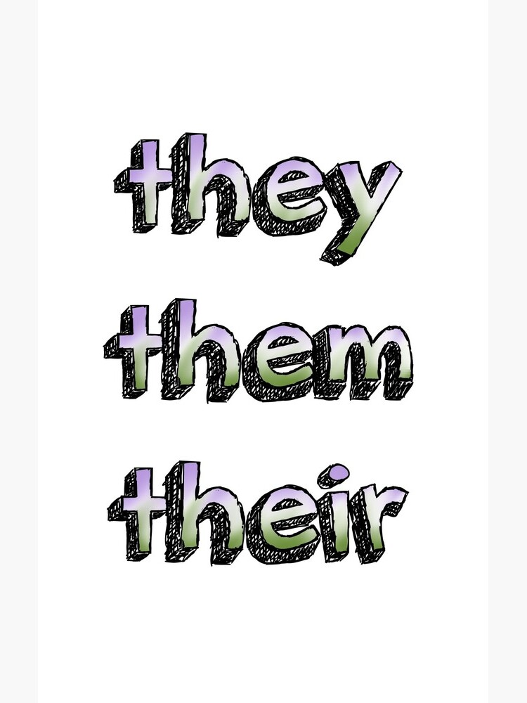 They/Them/Their Pronouns w/Gender Queer Flag by selfmadetees