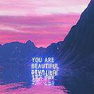 You Are Beautiful by Devansh Atray