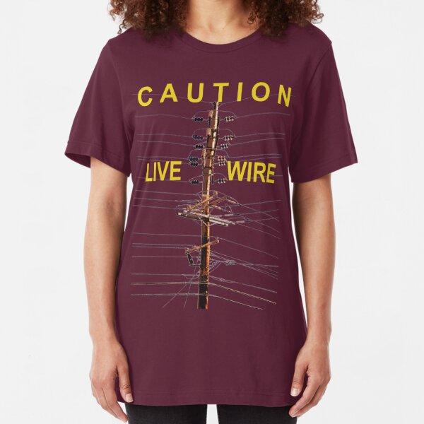 Caution - Live Wire Slim Fit T-Shirt