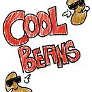 Cool Beans by cooliounicorn