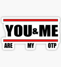 You&Me [Are My OTP] Sticker