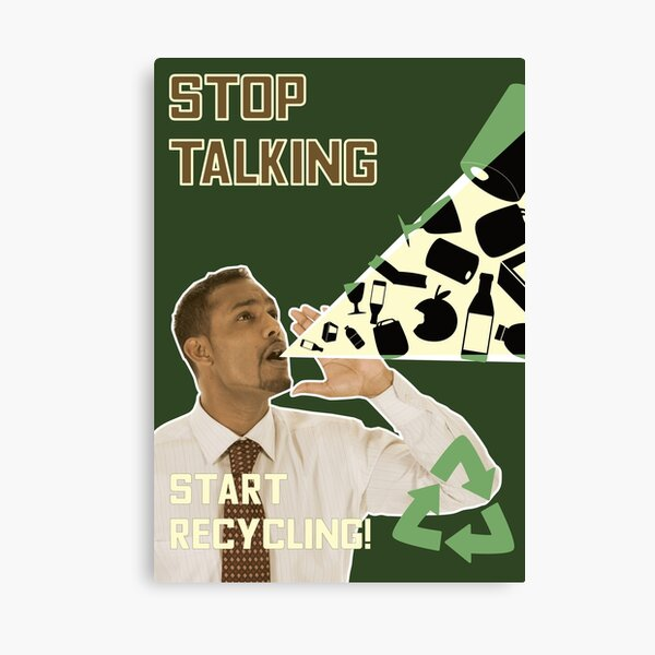 Stop Talking - Start Recycling Canvas Print